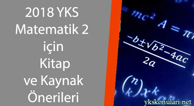 2018 YKS Matematik 2 için Kitap ve Kaynak Önerileri