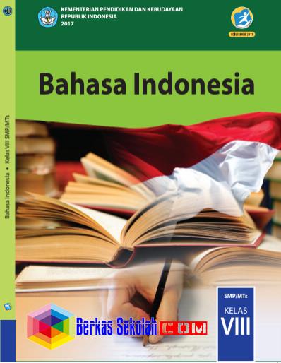 Buku Siswa SMP/MTs Bahasa Indonesia Kurikulum 2013 Revisi 2017 Kelas 8 Semester 1 dan 2 Download