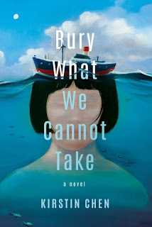 Bury What We Cannot Take, Kirstin Chen, InToriLex, Book Scoop