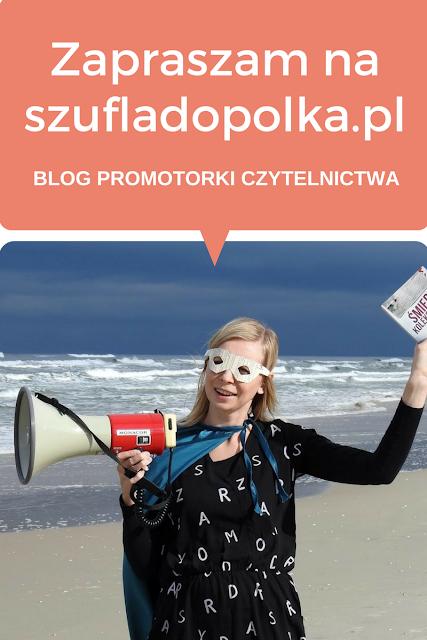 Szufladopolka.pl - blog promotorki czytelnictwa