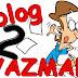YAZAMIYOR MUSUN? | BLOGGER OLMAK #2