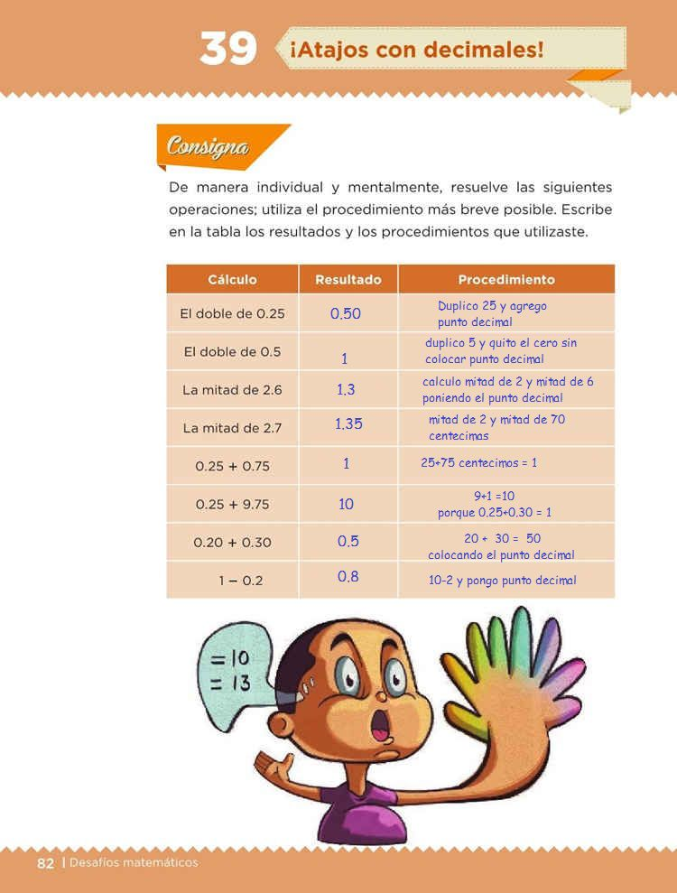 ¡Atajos con decimales!Desafíos MatemáticosQuinto gradoContestado
