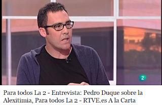 http://www.rtve.es/m/alacarta/videos/para-todos-la-2/para-todos-2-entrevista-pedro-duque-sobre-alexitimia/1818449/?media=tve