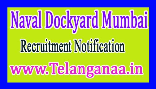Naval Dockyard Mumbai Recruitment Notification 2017