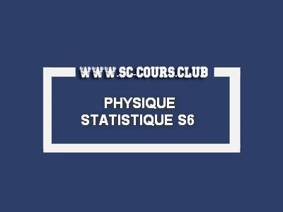 COURS PHYSIQUE STATISTIQUE S6 PDF