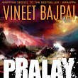 Thrilling sequel to Harappa - Pralay: The Great Deluge by Vineet Bajpai [Review]