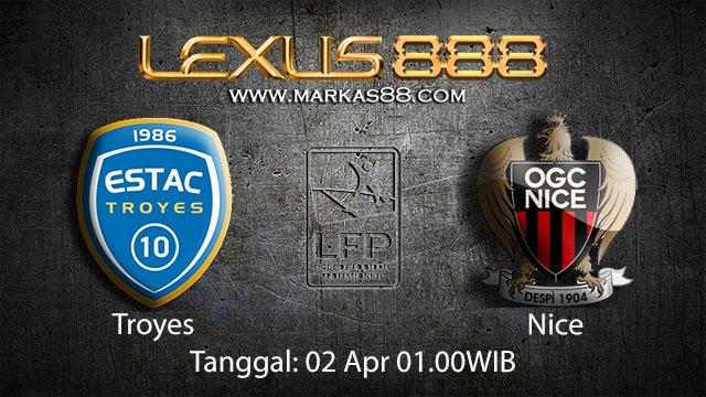 BOLA88 - PREDIKSI TARUHAN BOLA TROYES VS NICE 02 APRIL 2018 ( FRENCH LIGUE 1 )