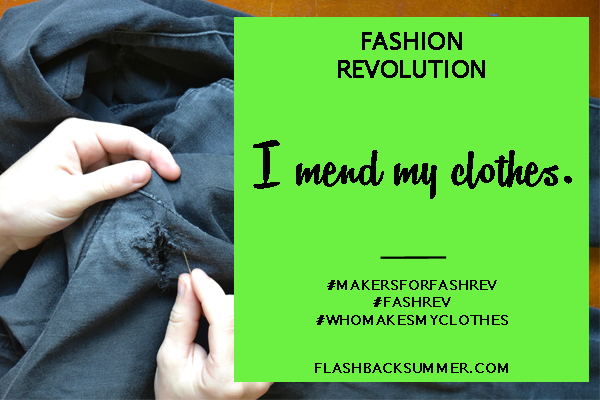 Flashback Summer - Fashion Revolution 2016: I Mend My Clothes