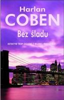 Harlan Coben - 'Bez śladu' ('Fade Away')