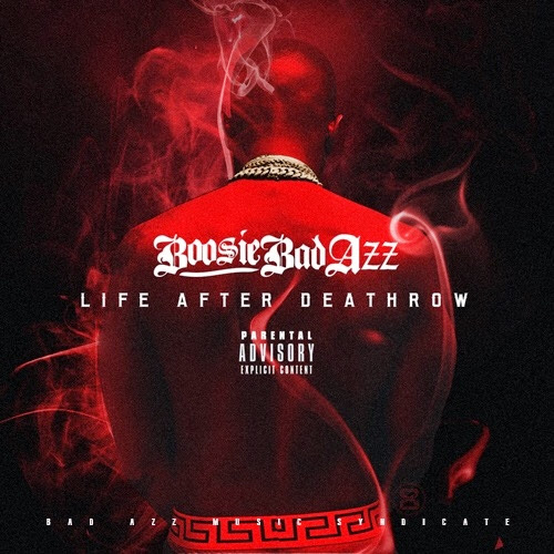 Boosie Bad Azz - Life After Deathrow - iTunes Mixtape Cover