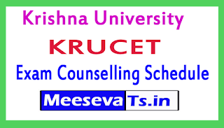 Krishna University KRUCET Exam Counselling Schedule 2017