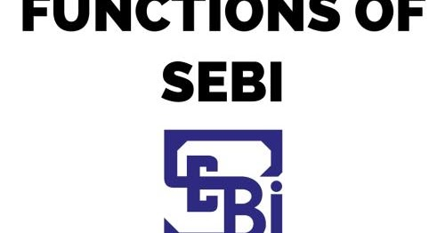 Sebi Functions Powers And Objectives Bank Exams Today