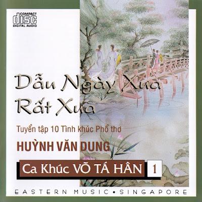 Dẫu Ngày Xưa Rất Xưa – Võ Tá Hân 1 (Eastern CD) (Wav/Nrg)