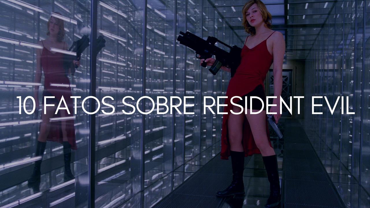 10 coisas que você não sabia sobre Resident Evil