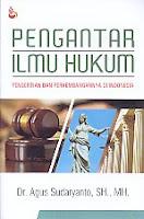 Pengantar Ilmu Hukum – Pengertian Dan Perkembangannya Di Indonesia