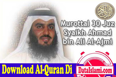 Download Cepat Mp3 Murottal Al Quran Ahmed Ali Al Ajmy
