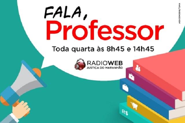 Programa é transmitido às 8h45, com reapresentação às 14h45, na Rádio Web Justiça do Maranhão