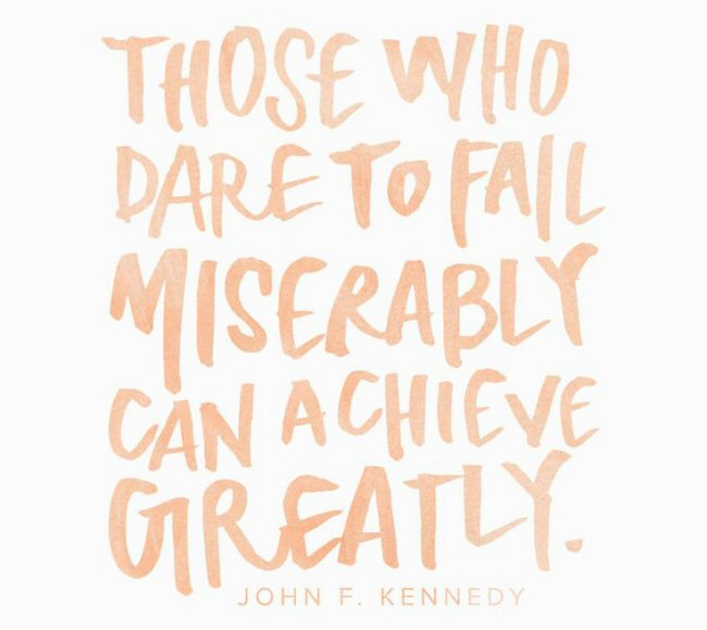 motivational monday quote john f. kennedy fail miserably achieve greatly inspirational