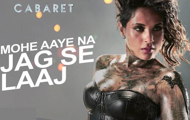 Mohe Aaye Na Jag Se Laaj - Cabaret (2016)