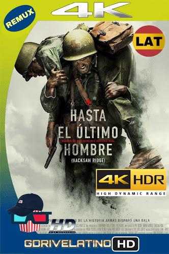 Hasta El Último Hombre (2016) BDRemux 4K HDR Latino-Ingles MKV