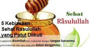 Tips Hidup Sehat  Rasulullah