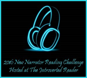 New Narrator Reading Challenge hosted at The Introverted Reader