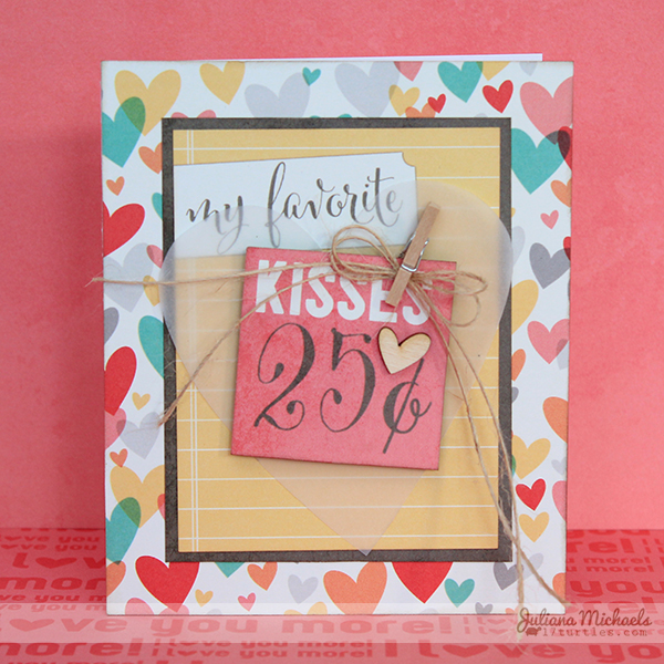 Kisses Valentine Card by Juliana Michaels for Elle's Studio