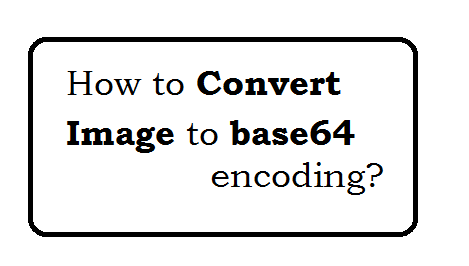 How to convert image to base64 encoding?