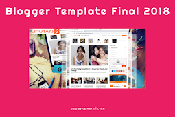 7 Best Responsive Blogger Template Final 2018