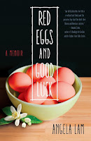 Red Eggs and Good Luck by Angela Lam