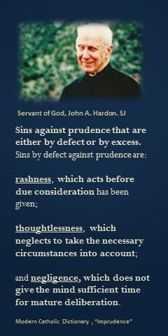 "Fr. Hardon on ""Imprudence"""