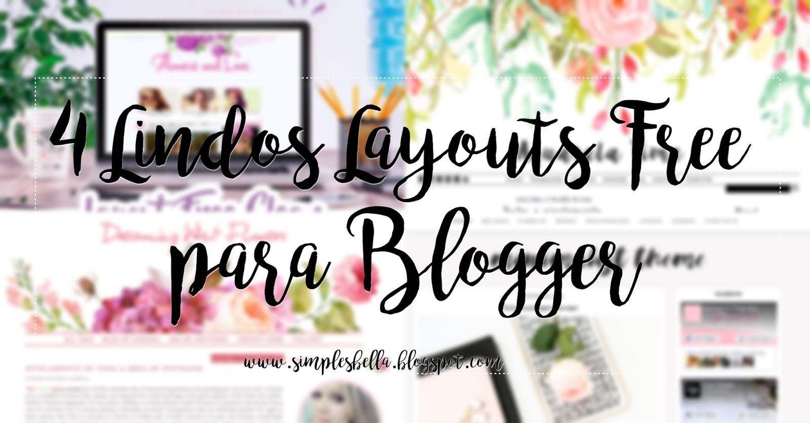 Novos Layouts Free para Blogger