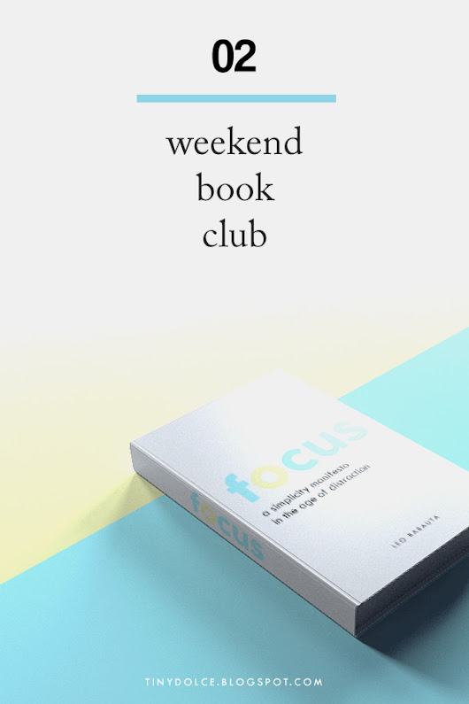 Weekend Book Club: Focus, by Leo Babauta
