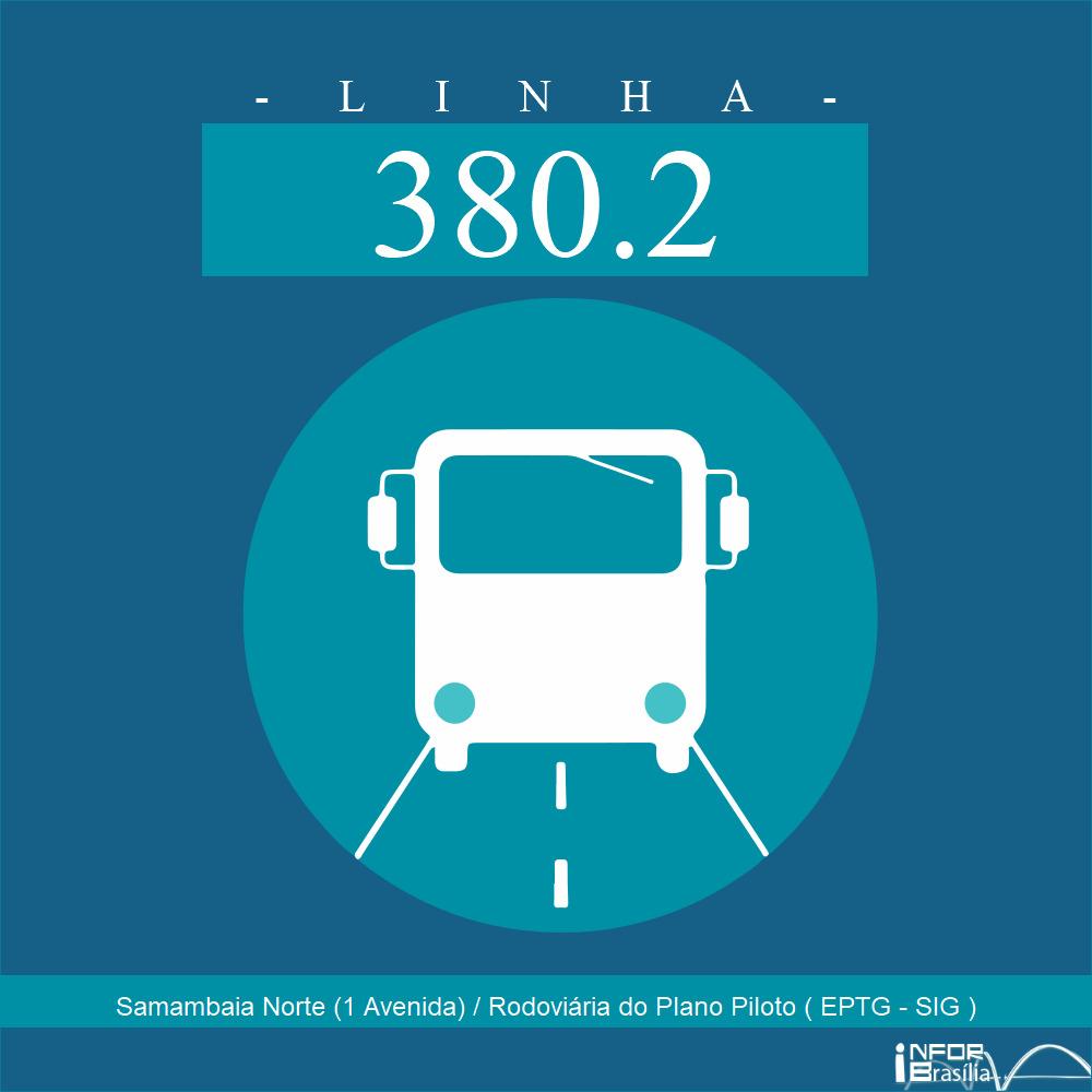Horário de ônibus e itinerário 380.2 - Samambaia Norte (1 Avenida) / Rodoviária do Plano Piloto ( EPTG - SIG )