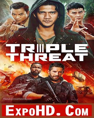 Triple Threat 2019 IMDb 720p || BluRay 480p || Esub 1.1Gbs [ G.Drive ] Watch & Download Here