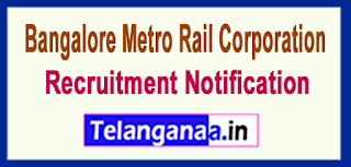 BMRC Bangalore Metro Rail Corporation Recruitment Notification 2017 Last Date 31-07-2017