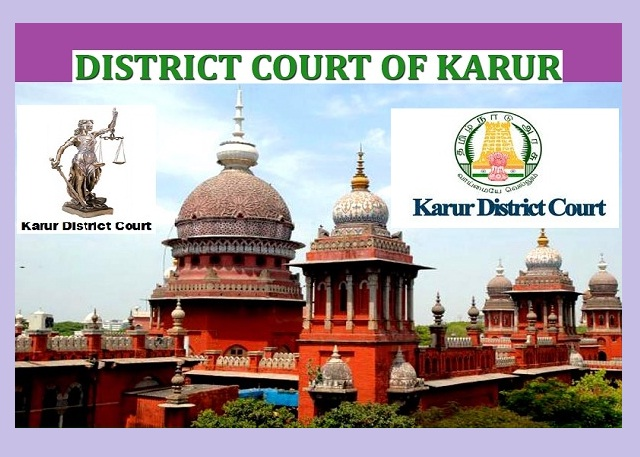 Karur District Court Recruitment 2017-OA, JAA Posts - Apply Online