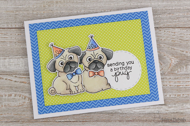 Birthday Pug Card by Juliana Michaels featuring Newton's Nook Designs Pug Hugs Stamp and Die Set
