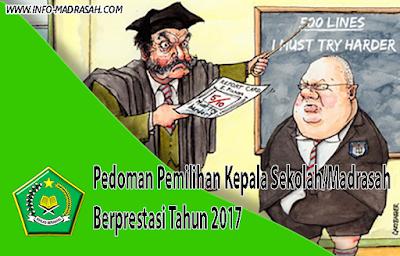 Pedoman Pemilihan Kepala Sekolah/Madrasah Berprestasi Tahun 2017