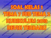 Soal Tematik kelas 1 Tema 7 Subtema 2 Kurikulum 2013 Dan Kunci Jawaban