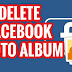 How to Delete A Facebook Album