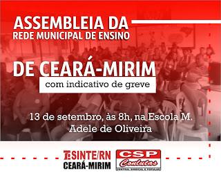SINTE: ASSEMBLEIA EM CEARÁ-MIRIM COM INDICATIVO DE GREVE!