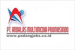 Lowongan Kerja Padang: PT. Andalas Multimedia Promosindo Januari 2019