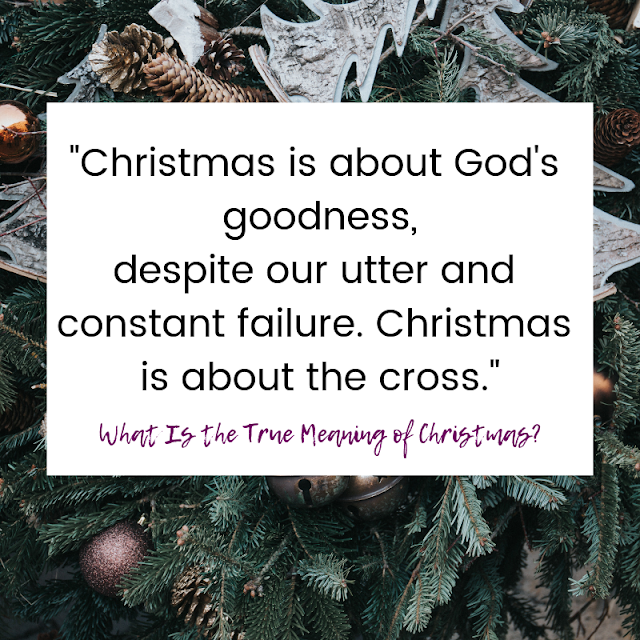 Christmas-is-about-God's-goodness
