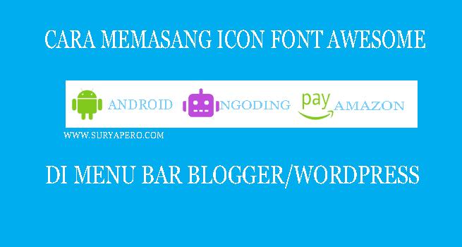 menggunakan font awesome mudah di menu bar blog