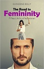 https://www.amazon.com/Road-Femininity-New-Life-Woman/dp/191135244X