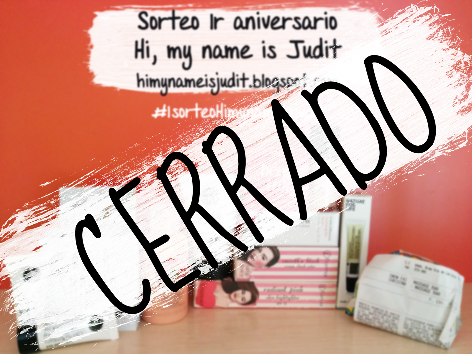 Sorteo 1r aniversario Hi, my name is Judit blog