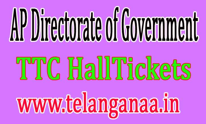 AP Directorate of Government Examinations TTC HallTickets Download