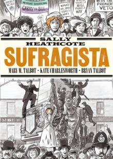 http://www.lacupula.com/catalogo/sally-heathcote-sufragista