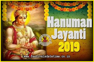 2019 Hanuman Jayanti Pooja Date & Time, 2019 Hanuman Jayanti Calendar